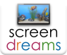 Screen Dreams
